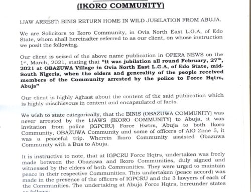 ABUJA PEACE ACCORD: OBAZUWA COMMUNITY MISLEADING THE PUBLIC ON OUTCOME – IKORO COMMUNITY
