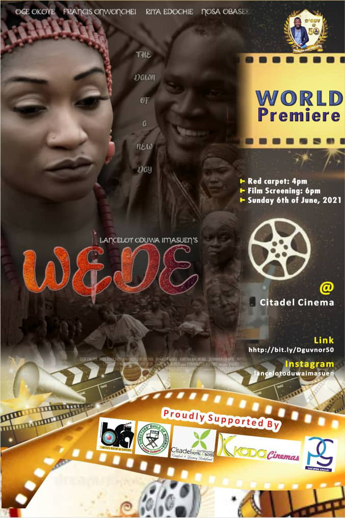 Lancelot Imasuen's Movie 'Wede' Premiere Highlight Activities For His 50th Birthday Celebration